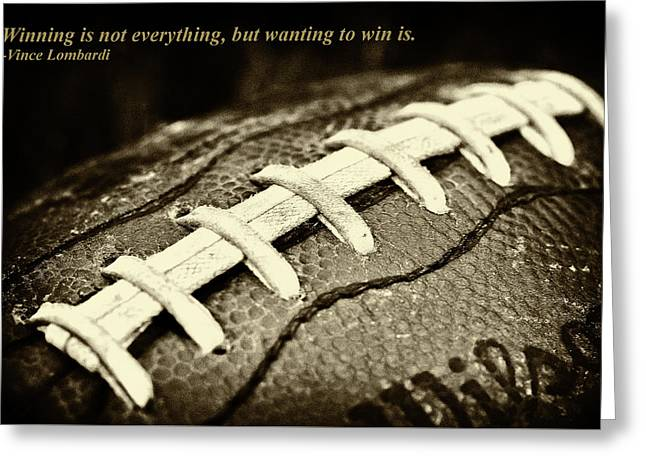 Winning Is Not Everything - Lombardi Greeting Card by David Patterson