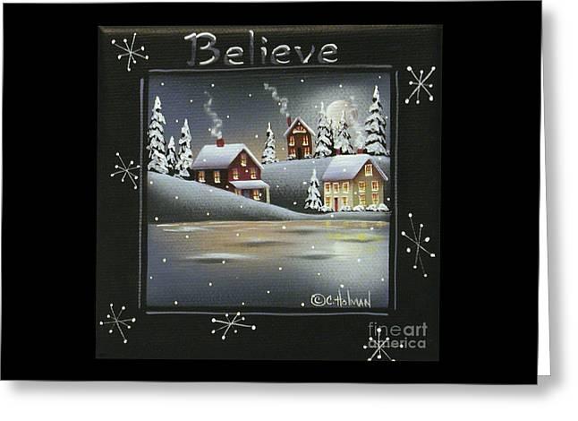 Winter Wonderland - Believe Greeting Card by Catherine Holman