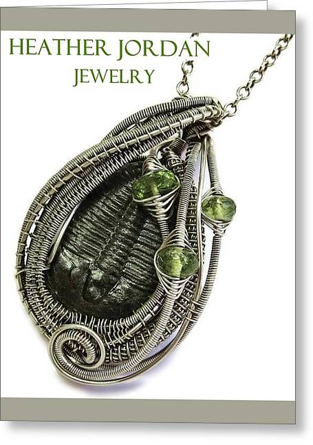 Wire-wrapped Trilobite Fossil Pendant In Antiqued Sterling Silver With Peridot Trilss9 Greeting Card by Heather Jordan