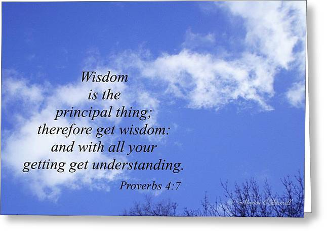 Wisdom Is The Principal Thing... Greeting Card