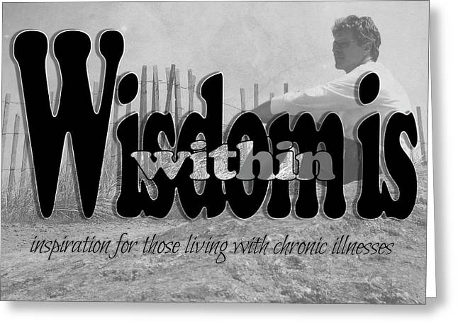 Wisdom Is Within Greeting Card