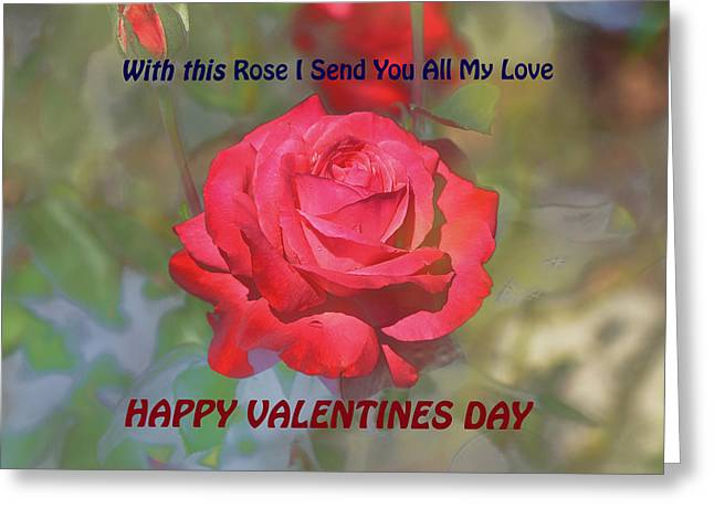 With This Rose  Happy Valentines Day Greeting Card by Linda Brody