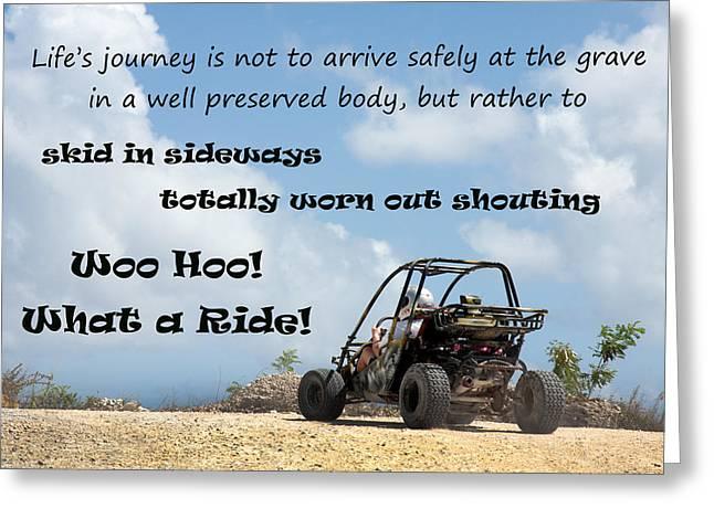 Woo Hoo What A Ride Greeting Card by Karen Lee Ensley