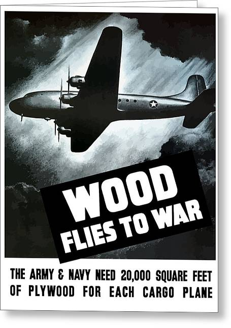 Wood Flies To War Greeting Card by War Is Hell Store