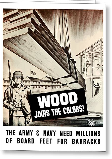 Wood Joins The Colors - Ww2 Greeting Card by War Is Hell Store