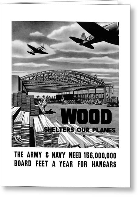 Wood Shelters Our Planes - Ww2 Greeting Card by War Is Hell Store