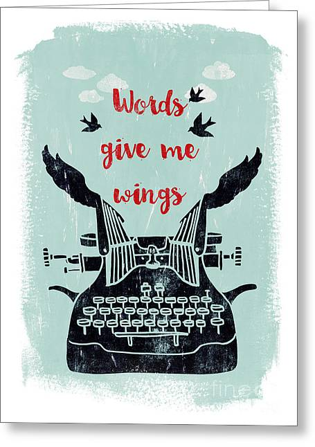 Words Give Me Wings Greeting Card
