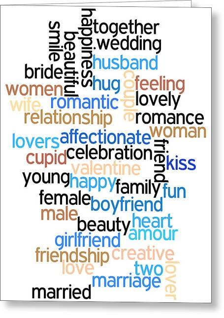 Words Of Love Greeting Card by Bill Cannon