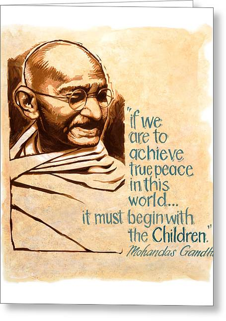 Words Of Peace Man Of Peace  Mohandas Gandhi Greeting Card by Shawn Shea