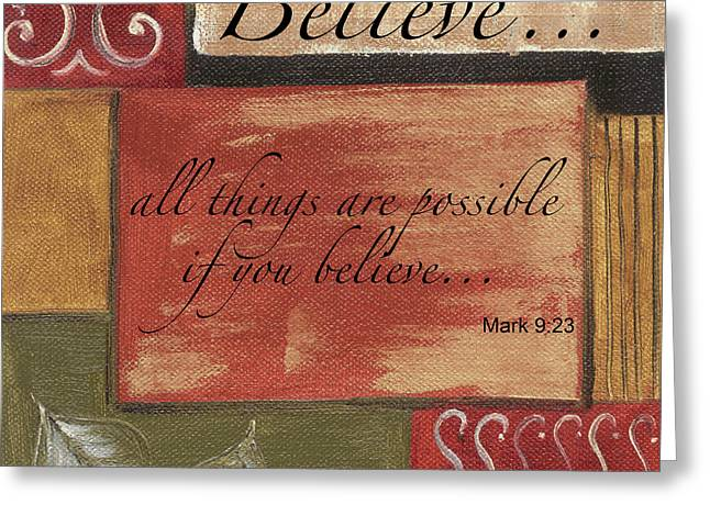 Words To Live By Believe Greeting Card by Debbie DeWitt