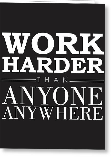 Work Hard - Motivational Quote Greeting Card