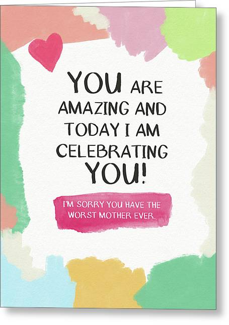 With mom greeting cards fine art america worst mother ever card art by linda woods greeting card m4hsunfo