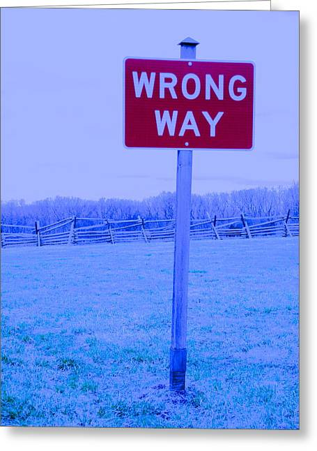 Wrong Way Greeting Card by Jackson ElRite
