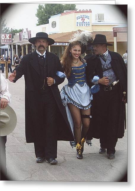 Wyatt Earp Doc Holliday Escort Show Girl  O.k. Corral In Background Tombstone Arizona 2004-2008 Greeting Card by David Lee Guss