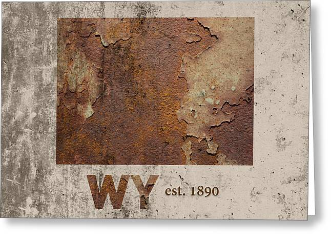 Wyoming State Map Industrial Rusted Metal On Cement Wall With Founding Date Series 037 Greeting Card