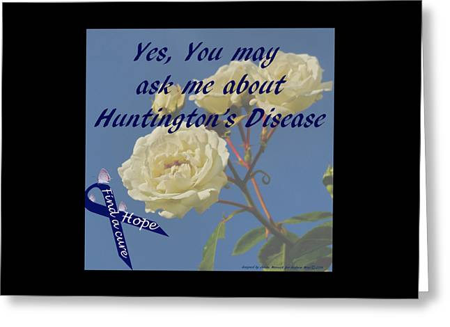 Yes You May Ask Me About Huntington's Disease Greeting Card