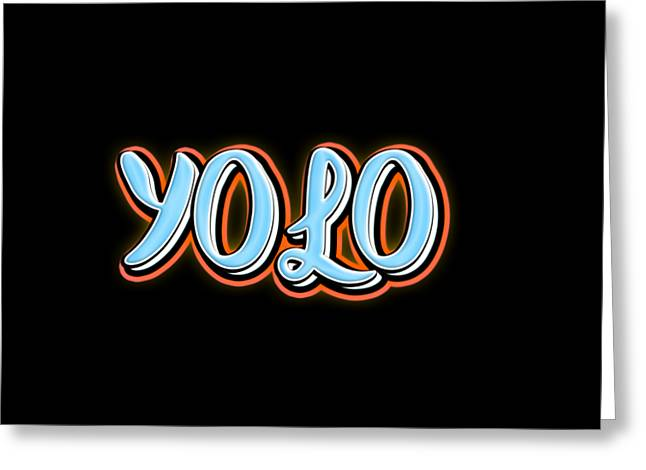 Yolo Tee Greeting Card