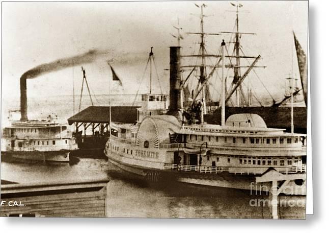 Yosemite Sidewheeler At Dock In San Francisco Circa 1880 Greeting Card by California Views Mr Pat Hathaway Archives