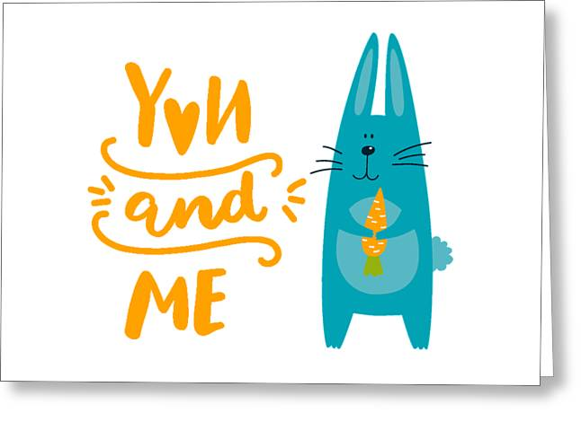 Greeting Card featuring the digital art You And Me Bunny Rabbit by Edward Fielding