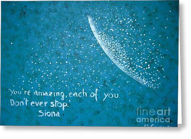 You Are Amazing Greeting Card by Piercarla Garusi