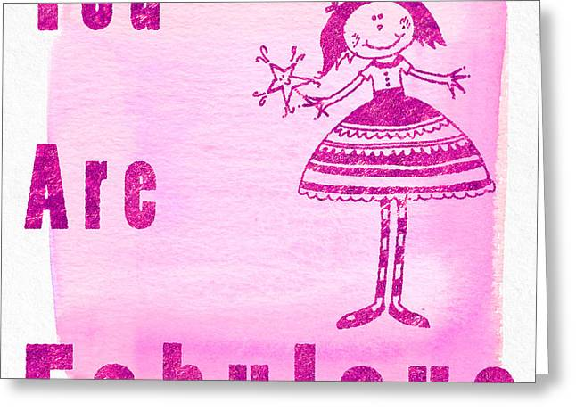 You Are Fabulous Pink Greeting Card by Sabine Jacobs