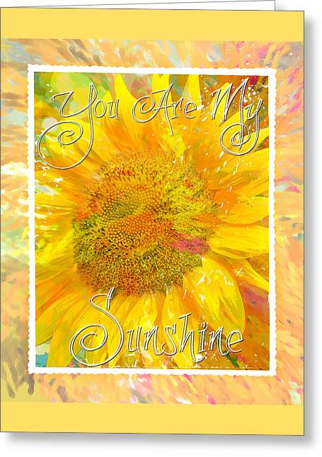 You Are My Sunshine 2 Greeting Card