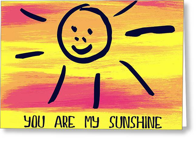You Are My Sunshine V1 Greeting Card