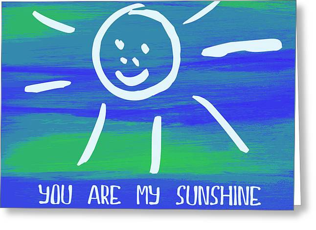 You Are My Sunshine V3 Greeting Card