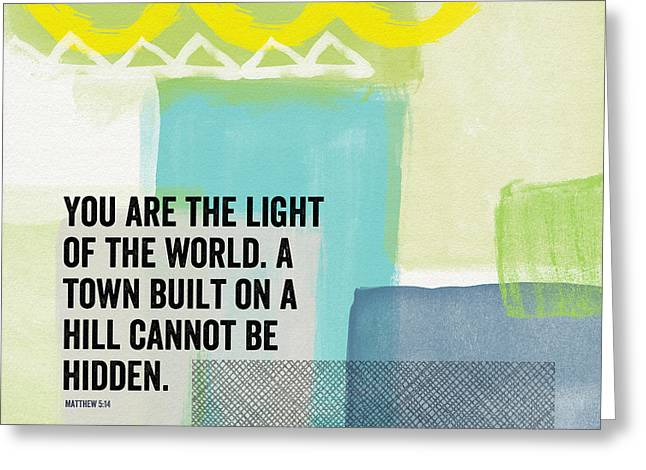 You Are The Light- Contemporary Christian Art By Linda Woods Greeting Card by Linda Woods
