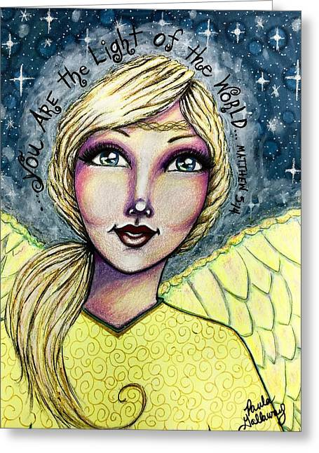 You Are The Light Of The World Greeting Card