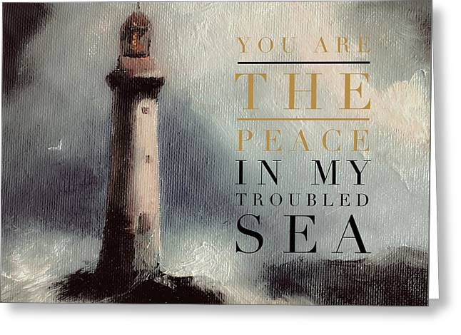 You Are The Peace In My Troubled Sea Lighthouse Greeting Card