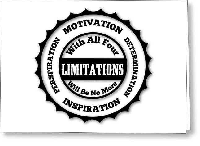 You Are Without Limits Greeting Card by FirstTees Motivational Artwork
