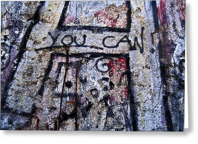 You Can - Berlin Wall  Greeting Card by Juergen Weiss