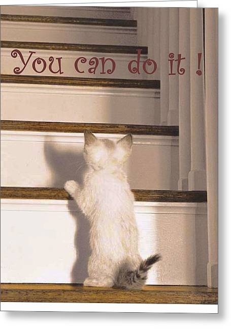 Can Do Greeting Cards - You Can Do It Greeting Card by Karon Melillo DeVega