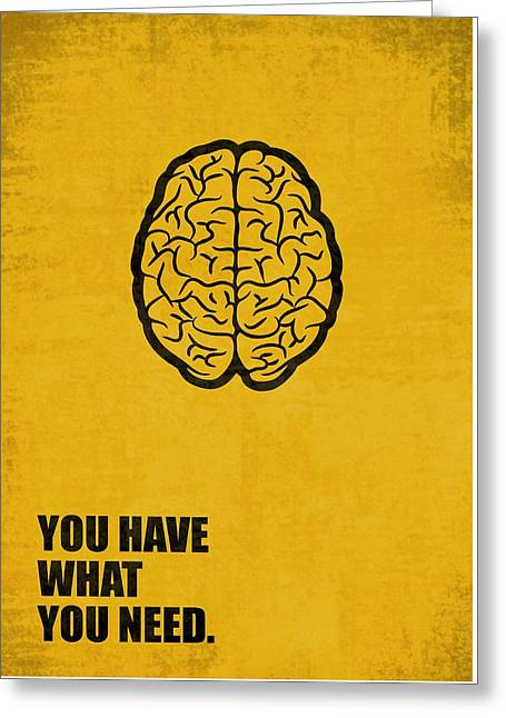 You Have What You Need Corporate Start-up Quotes Poster Greeting Card by Lab No 4