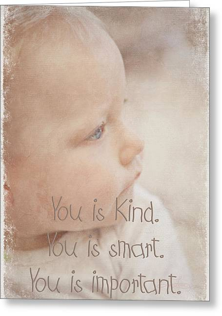 You Is Kind Greeting Card