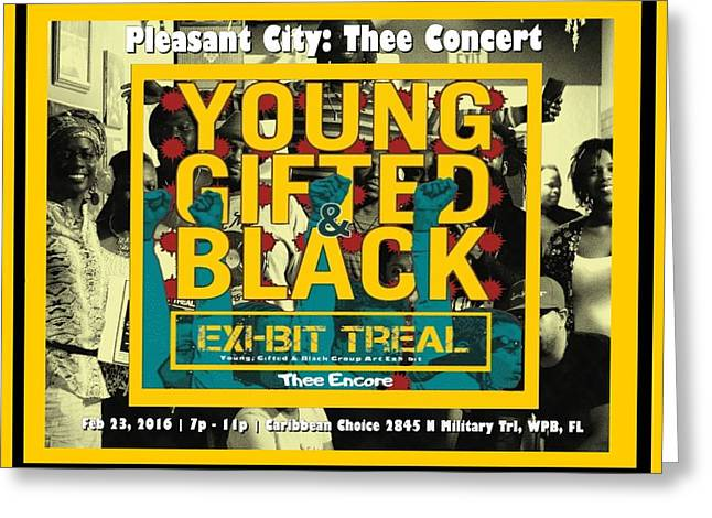 Young Gifted And Black Thee Encore Greeting Card by JaFleu