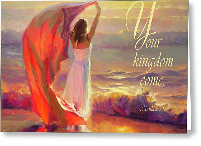 Your Kingdom Come Greeting Card