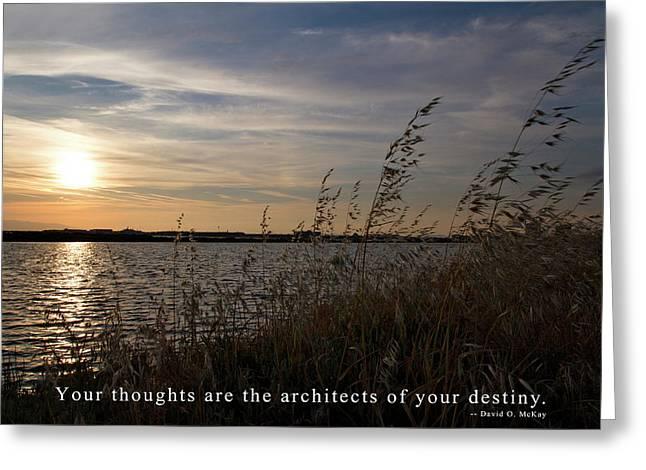 Your Thoughts Are The Architects Of Your Destiny Greeting Card by Rico Besserdich