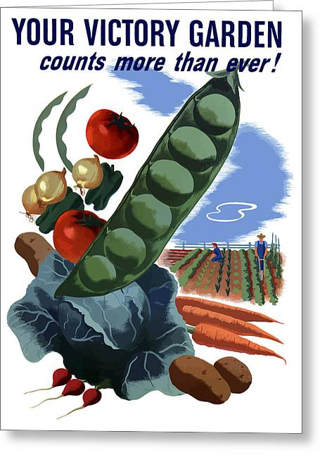 Your Victory Garden Counts More Than Ever Greeting Card by War Is Hell Store