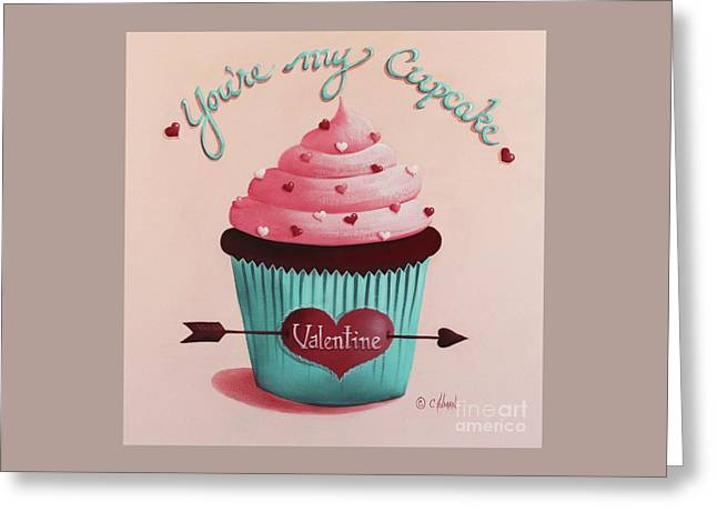 You're My Cupcake Valentine Greeting Card