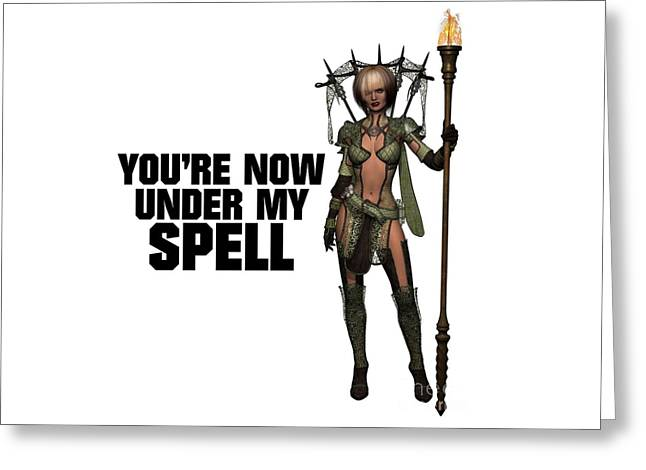 You're Now Under My Spell Greeting Card