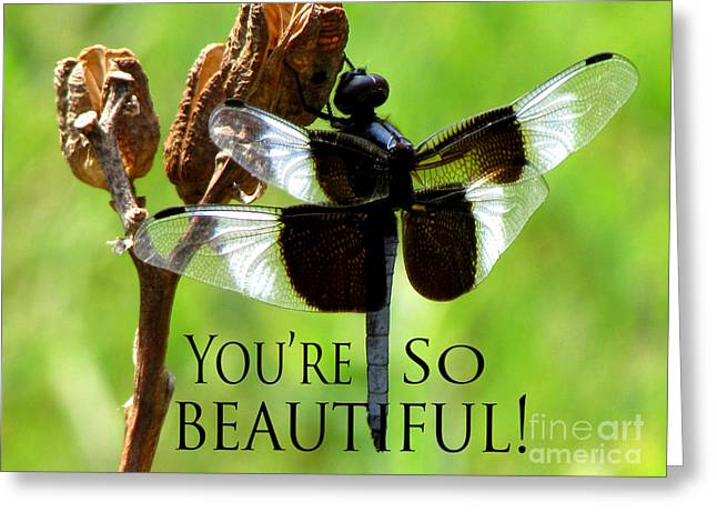 You're So Beautiful Greeting Card by Gardening Perfection