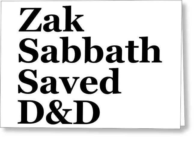 Zak Sabbath Saved Dungeons And Dragons White Greeting Card