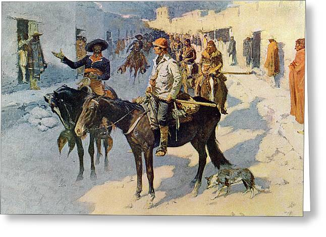 Zebulon Pike Entering Santa Fe Greeting Card by Frederic Remington