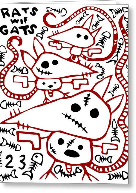 Zef Rats Wif Gats Greeting Card