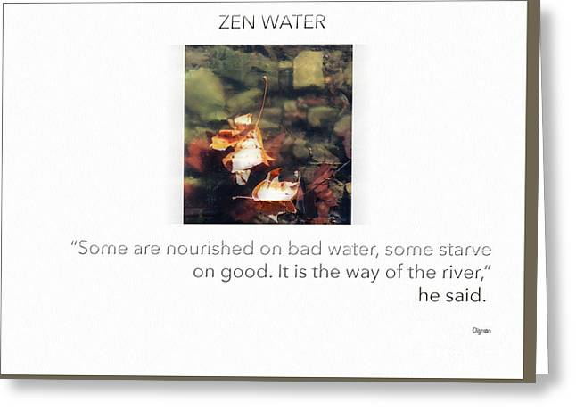 Zen Water  Greeting Card by Steven Digman