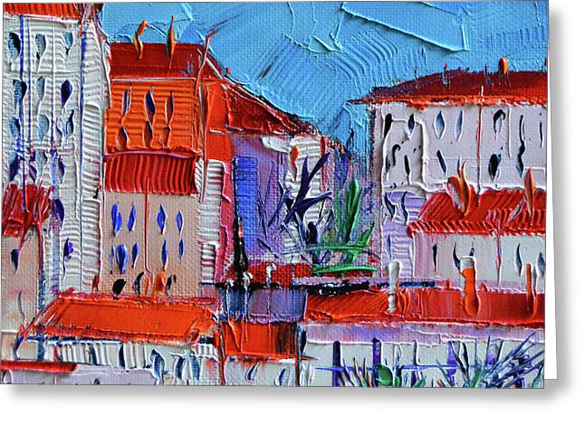 Zoom On Croix-rousse - Lyon France - Palette Knife Oil Painting By Mona Edulesco Greeting Card