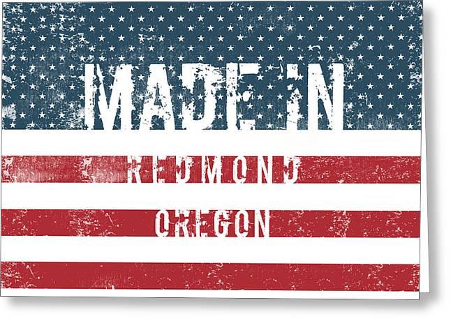 Made In Redmond, Oregon Greeting Card