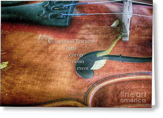 A High Engery Violin Event  Greeting Card by Steven Digman